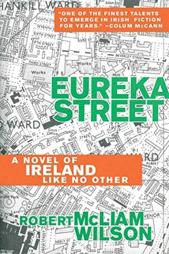 9781628724370: Eureka Street: A Novel of Ireland Like No Other