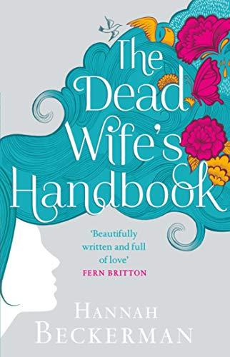 9781628724509: The Dead Wife's Handbook: A Novel