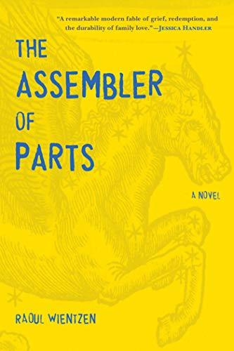 9781628725094: The Assembler of Parts: A Novel