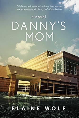 9781628725131: Danny's Mom: A Novel