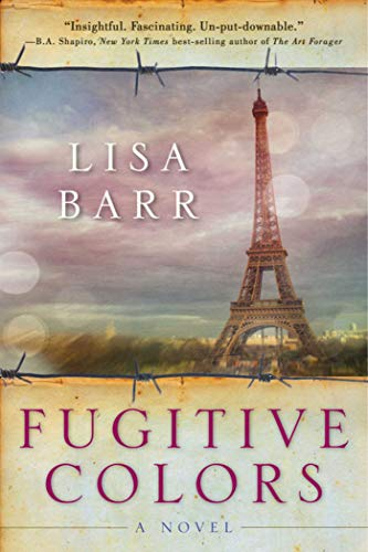 9781628725179: Fugitive Colors: A Novel