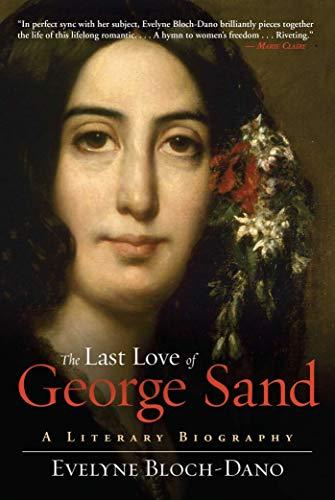 Last Love of George Sand: Block-Dano, Evelyne