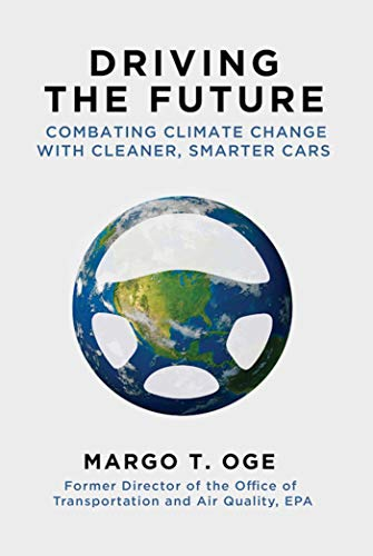 9781628725384: Driving the Future: Combating Climate Change with Cleaner, Smarter Cars