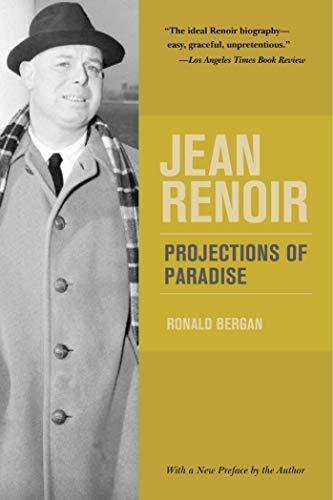 Jean Renoir: Projections of Paradise: Bergan, Ronald