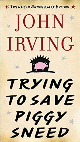 9781628725896: Trying to Save Piggy Sneed: 20th Anniversary Edition