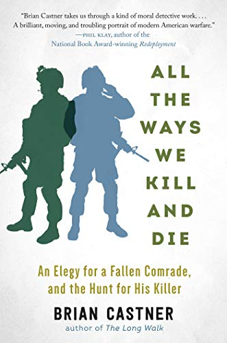9781628726541: All the Ways We Kill and Die: A Portrait of Modern War