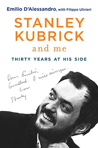 9781628726695: Stanley Kubrick and Me: Thirty Years at His Side