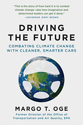 9781628726916: Driving the Future: Combating Climate Change with Cleaner, Smarter Cars