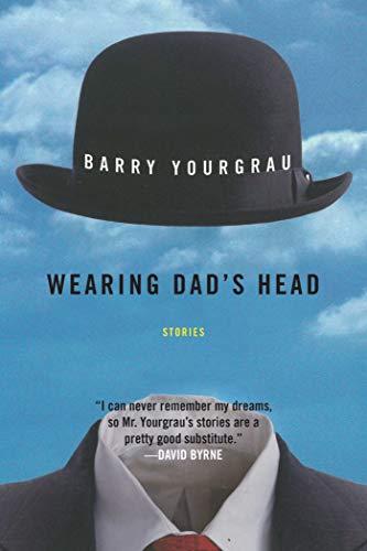 9781628727043: Wearing Dad's Head: Stories