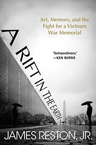 9781628728569: A Rift in the Earth: Art, Memory, and the Fight for a Vietnam War Memorial