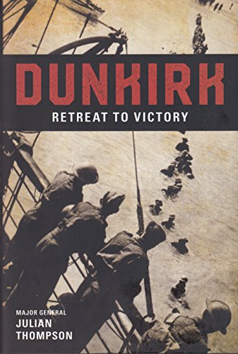 9781628728804: Dunkirk Retreat to Victory