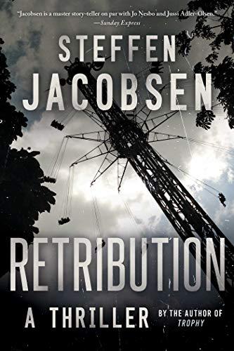 Retribution: A Thriller: Steffen Jacobsen