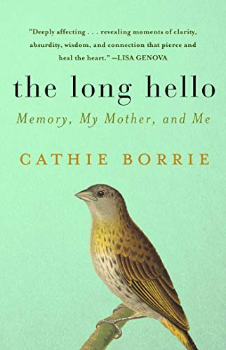9781628729016: The Long Hello: Memory, My Mother, and Me