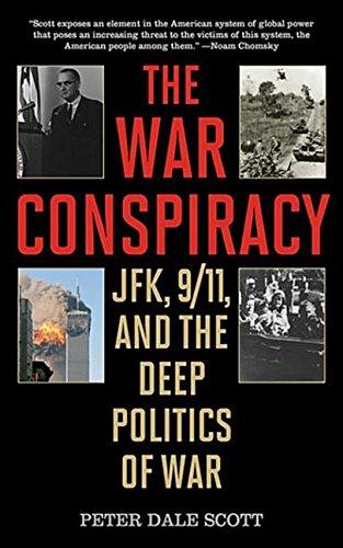 9781628735642: The War Conspiracy: JFK, 9/11, and the Deep Politics of War