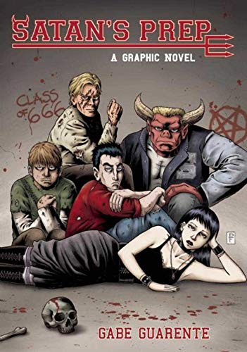 Satan's Prep: A Graphic Novel: Guarente, Gabe