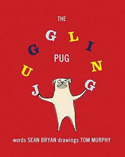 The Juggling Pug: Bryan, Sean