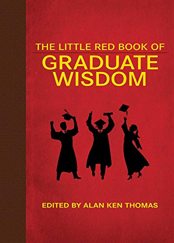 9781628736267: The Little Red Book of Graduate Wisdom (Little Red Books)