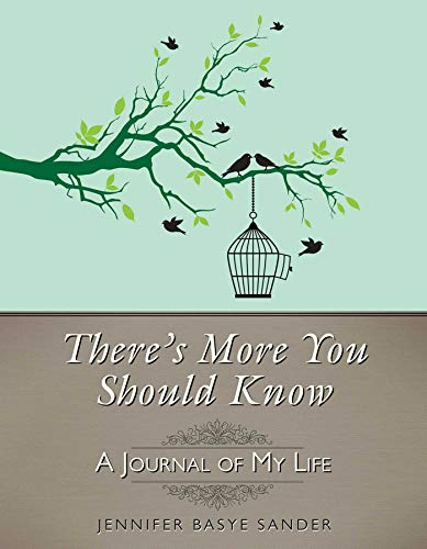 9781628736595: There's More You Should Know: A Journal of My Life