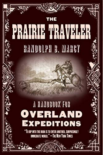 9781628736663: The Prairie Traveler: A Handbook for Overland Expeditions