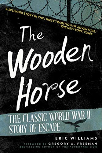 9781628736694: The Wooden Horse: The Classic World War II Story of Escape