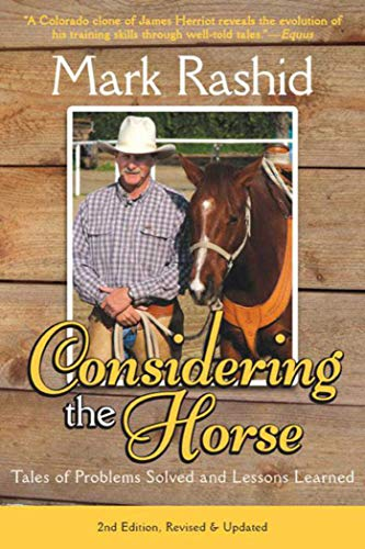 9781628737219: Considering the Horse: Tales of Problems Solved and Lessons Learned, Second Edition