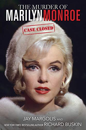9781628737578: The Murder of Marilyn Monroe: Case Closed