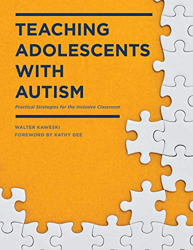 9781628737608: Teaching Adolescents with Autism: Practical Strategies for the Inclusive Classroom
