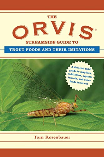 The Orvis Streamside Guide to Trout Foods and Their Imitations (Orvis Guides): Tom Rosenbauer