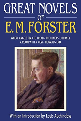 Great Novels of E. M. Forster: Where Angels Fear to Tread, The Longest Journey, A Room with a View,...