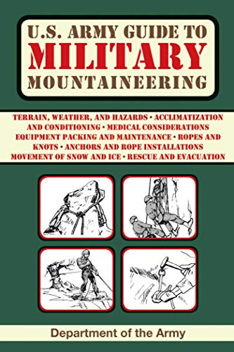 9781628738001: U.S. Army Guide to Military Mountaineering (US Army Survival)