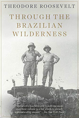 9781628738025: Through the Brazilian Wilderness