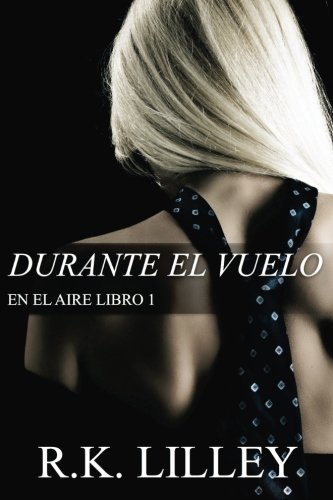 9781628780352: Durante el vuelo (En el aire) (Volume 1) (Spanish Edition)