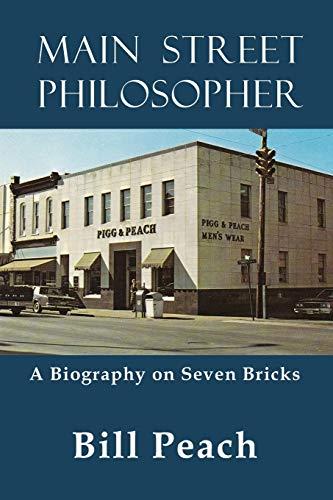 9781628800944: Main Street Philosopher: A Biography on Seven Bricks
