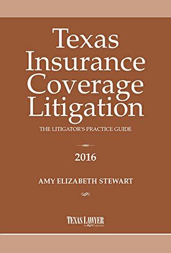 9781628810240: Texas Insurance Coverage Litigation- The Litigator's Practice Guide 2016