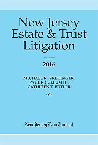9781628810332: New Jersey Estate & Trust Litigation 2016