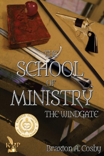 9781628820027: The School of Ministry: The Windgate