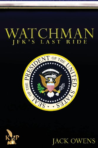 9781628820089: Watchman: JFK's Last Ride