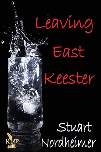 9781628820805: Leaving East Keester