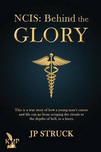 9781628820959: NCIS: Behind the Glory