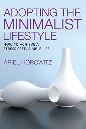 9781628844511: Adopting the Minimalist Lifestyle