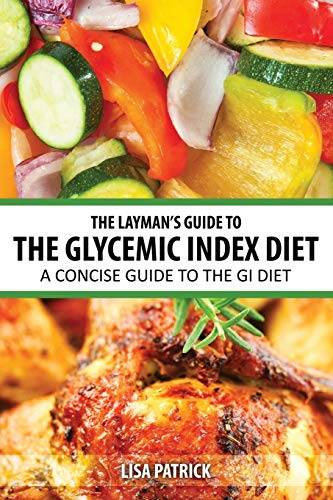 9781628847338: The Layman's Guide to The Glycemic Index Diet