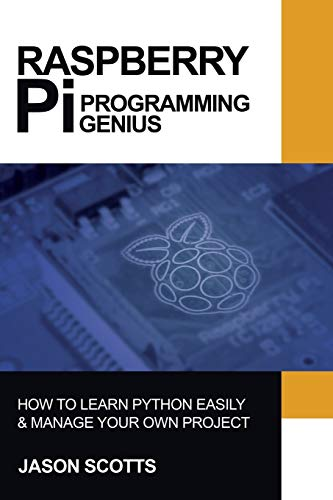 9781628847437: Raspberry Pi: Raspberry Pi Guide On Python & Projects Programming In Easy Steps