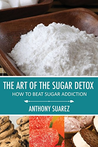 9781628847635: The Art Of The Sugar Detox: How To Beat Sugar Addiction