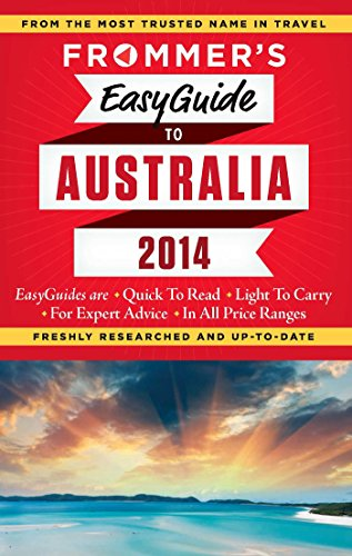 Frommers EasyGuide to Australia 2014 (Easy Guides): Mylne, Lee