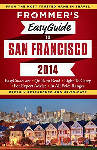 9781628870084: Frommer's EasyGuide to San Francisco 2014 (Easy Guides)