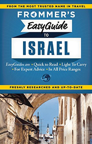 9781628870107: Frommer's EasyGuide to Israel (Easy Guides)