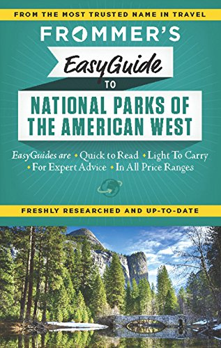 9781628870664: Frommer's EasyGuide to National Parks of the American West (Easy Guides)