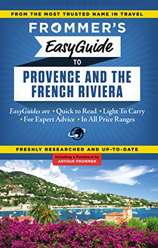 9781628871142: Frommer's EasyGuide to Provence and the French Riviera (Easy Guides)