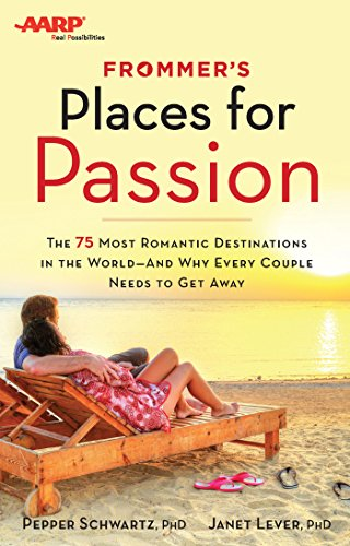 Frommer's/AARP Places for Passion: Schwartz; Lever