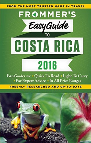 9781628871722: Frommer's EasyGuide to Costa Rica 2016 (Easy Guides)